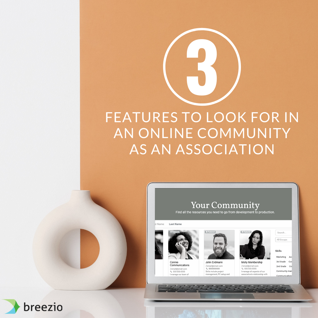3 Features to Look for in an Online Community Platform as an Association